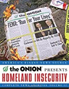 Homeland Insecurity: The Onion Complete News…