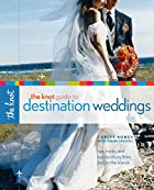The Knot Guide to Destination Weddings by…