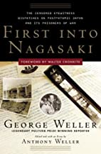 First Into Nagasaki: The Censored Eyewitness…