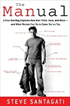 The Manual: A True Bad Boy Explains How Men…