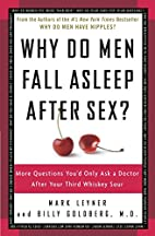 Why Do Men Fall Asleep After Sex?: More…