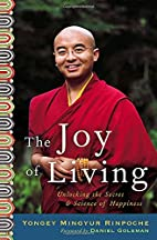 The Joy of Living: Unlocking the Secret and…