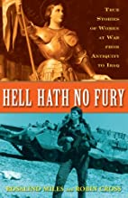 Hell Hath No Fury: True Stories of Women at…