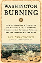 Washington Burning: How a Frenchman's…