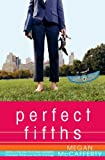 McCafferty, Megan: Perfect Fifths: A Novel (Jessica Darling Novels)
