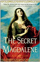 The Secret Magdalene: A Novel by Ki…