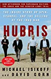 Corn, David: Hubris: The Inside Story of Spin, Scandal, and the Selling of the Iraq War