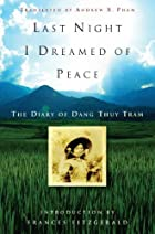 Last Night I Dreamed of Peace: The Diary of…