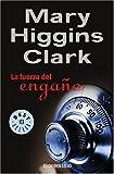 Higgins Clark, Mary: Fuerza Del Engano, La (Spanish Edition)