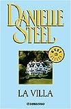 Steel, Danielle: Villa, La (Spanish Edition)