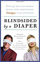 Blindsided by a Diaper: Over 30 Men and…