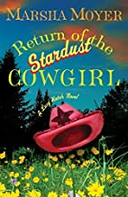 Return of the Stardust Cowgirl by Marsha…