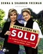 Seven Steps to Sold: The Secrets to Selling…