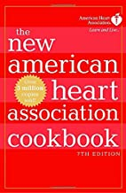 The New American Heart Association Cookbook…