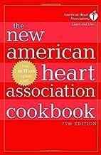 The New American Heart Association Cookbook…