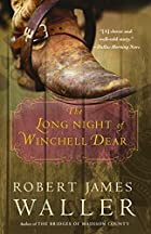 The Long Night of Winchell Dear by Robert…