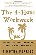 The 4-Hour Workweek: Escape 9-5, Live…