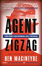 Agent Zigzag : a true story of Nazi…