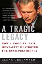 A Tragic Legacy: How a Good vs. Evil…