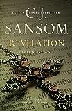 Sansom, C. J.: Revelation (Matthew Shardlake)