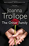 Trollope, Joanna: The Other Family