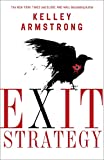 Armstrong, Kelley: Exit Strategy