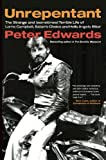 Edwards, Peter: Unrepentant: The Strange and (sometimes) Terrible Life of Lorne Campbell, Satan's Choice and Hells Angels Biker