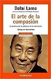 Dalai Lama: El arte de la compasión (Spanish Edition)