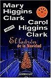 Higgins Clark, Mary: El ladrón de la Navidad (Best Seller (Debolsillo)) (Spanish Edition)