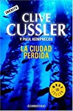 Cussler, Clive: La Ciudad Perdida