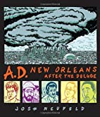 A.D.: New Orleans After the Deluge by Josh…