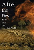 After the Fire, a Still Small Voice: A Novel…