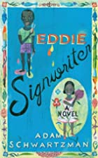 Eddie Signwriter: A Novel by Adam…