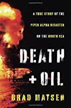 Death and Oil: A True Story of the Piper…