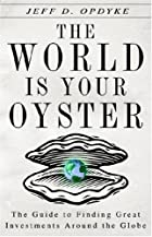 The World Is Your Oyster: The Guide to…