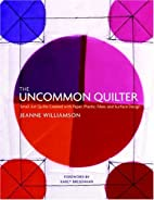 The Uncommon Quilter: Small Art Quilts…