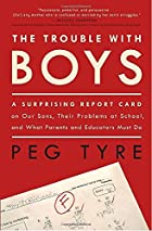 The Trouble with Boys: A Surprising Report…