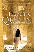 The Heretic Queen by Michelle Moran
