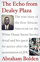 The Echo from Dealey Plaza: The true story…