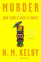 Murder at the Bad Girl's Bar and Grill: A…