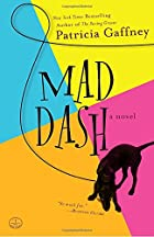 Mad Dash: A Novel by Patricia Gaffney