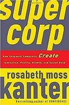 SuperCorp: How Vanguard Companies Create…
