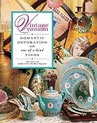 Vintage Vavoom: Romantic Decorating with…