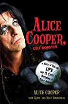 Alice Cooper, Golf Monster: A Rock 'n'&hellip;