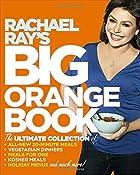 Rachael Ray's Big Orange Book: Her…