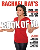 Rachael Ray's Book of 10: More Than 300…