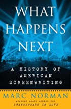 What Happens Next: A History of American&hellip;