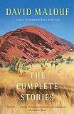 Malouf, David: The Complete Stories (Vintage International)