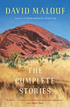 The Complete Stories av David Malouf