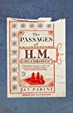 Parini, Jay: The Passages of H.M.: A Novel of Herman Melville